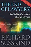 Image of The End of Lawyers?: Rethinking the nature of legal services