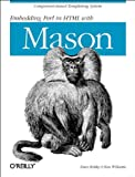 img - for Embedding Perl in HTML with Mason book / textbook / text book