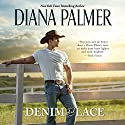 Denim and Lace Audiobook by Diana Palmer Narrated by Brittany Pressley