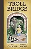 img - for Neil Gaiman's Troll Bridge book / textbook / text book