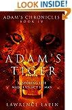 Adam's Tiger (Adam's Chronicles Book 4)