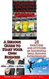 img - for 3 business books in 1 : A SERIOUS GUIDE TO STARTING YOUR OWN BUSINESS , THE 10 STEPS CREATIVITY CHECKLIST ,28 HABITUDES AND ATTITUDES OF SUCCESSFUL SMALL BUSINESS ENTREPRENEURS book / textbook / text book