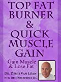 Top Fat Burner & Quick Muscle Gain