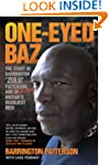 One-Eyed Baz - The Story of Barringto...