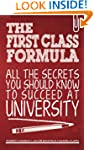The First Class Formula: All the secr...