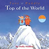 Top of the World (Toot & Puddle) (0316033847) by Hobbie, Holly
