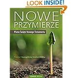 Nowe Przymierze, Pismo Swiete Nowego Testamentu: Polish Edition (Biblia)