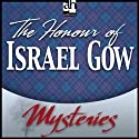 The Honour of Israel Gow: A Father Brown Mystery (       UNABRIDGED) by G. K. Chesterton Narrated by James Arthur