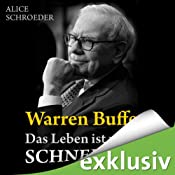 H&ouml;rbuch Warren Buffett. Das Leben ist wie ein Schneeball