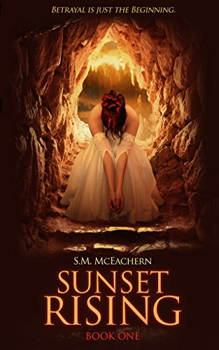 Book: Sunset Rising by S.M. McEachern