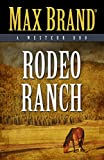 Rodeo Ranch: A Western Duo