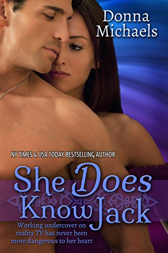 Book: She Does Know Jack by Donna Michaels