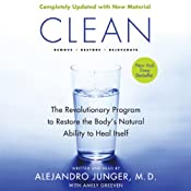 Clean - Expanded Edition: The Revolutionary Program to Restore the Body's Natural Ability to Heal Itself | [Alejandro Junger]