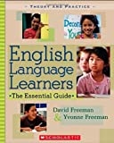English Language Learners: The Essential Guide (Theory and Practice)