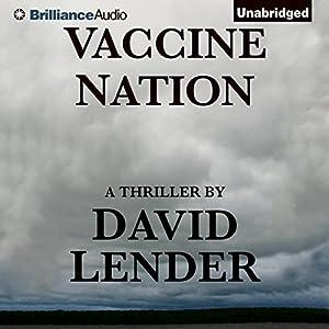 Vaccine Nation | [David Lender]