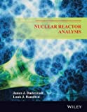 img - for Nuclear Reactor Analysis - International Edition book / textbook / text book