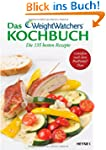 Das Weight Watchers Kochbuch: Die 135...