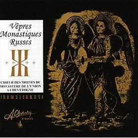 V�pres monastiques russes, Russian monastic vespers
