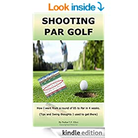 SHOOTING PAR GOLF: How I went from a round of 85 to Par in 4 weeks. (Tips and Swing Thoughts I used to get there)