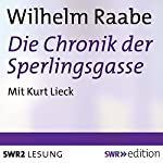 Die Chronik der Sperlingsgasse | Wilhelm Raabe