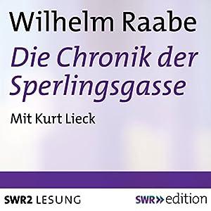 Die Chronik der Sperlingsgasse Hörbuch