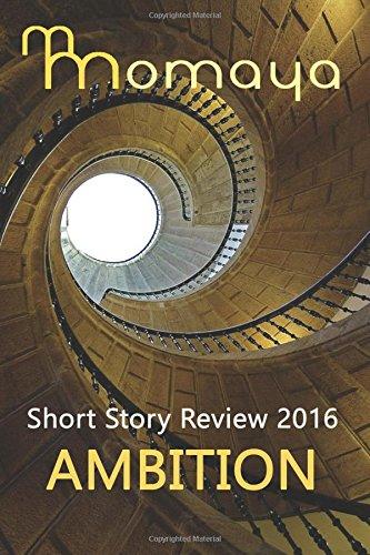 momaya-short-story-review-2016-ambition