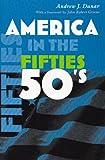 America in the Fifties (America in the Twentieth Century)
