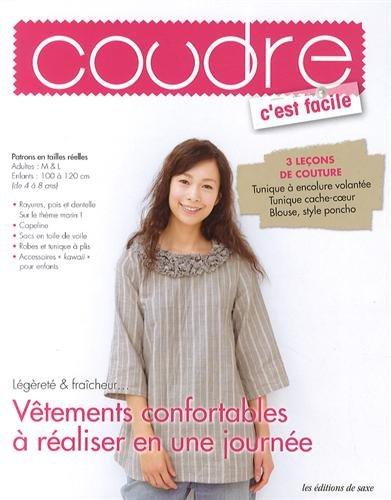 Vêtements confortables à réaliser en une journée : 3 leçons de couture, Tunique à encolure volantée, Tunique cache-coeur, Blouse, style poncho