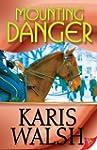 Mounting Danger