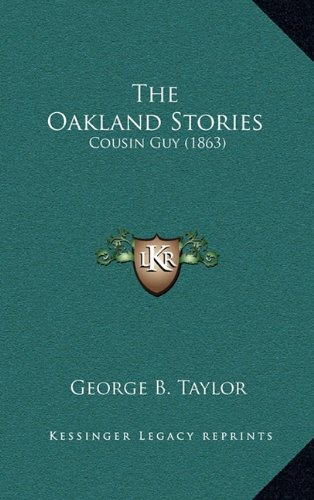 The Oakland Stories: Cousin Guy (1863)