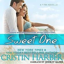 Sweet One: Titan, Book 9 | Livre audio Auteur(s) : Cristin Harber Narrateur(s) : Jeffrey Kafer
