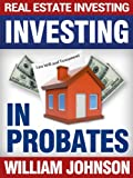 img - for Real Estate Investors Investing In Probates book / textbook / text book