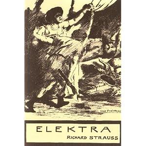 Elektra: Tragödie in einem Aufzug von Hugo von Hofmannsthal. op. 58. Textbuch/Libretto.