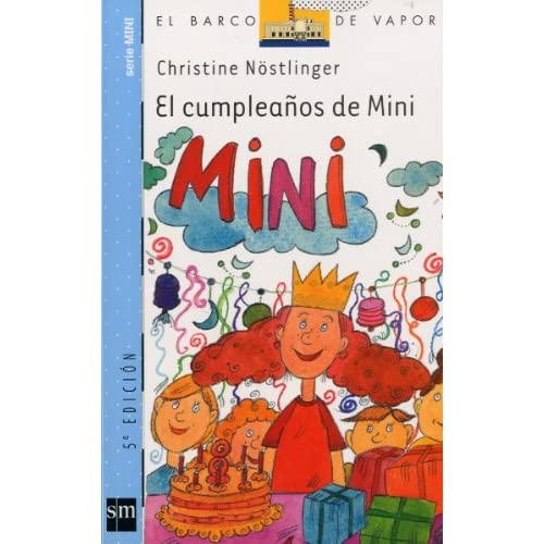 El Cumpleanos De Mini/ Mimi's Birthday (El Barco De Vapor ...