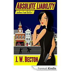 Absolute Liability (Southern Fraud Thriller Book 1) (English Edition)