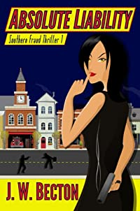 Absolute Liability by J. W. Becton ebook deal