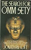 The Search For Omm Sety - The Story Of Eternal Love (0099671409) by Jonathan Cott