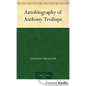 Autobiography of Anthony Trollope (English Edition)