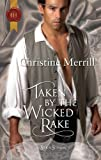 Taken by the Wicked Rake (Harlequin Historical)