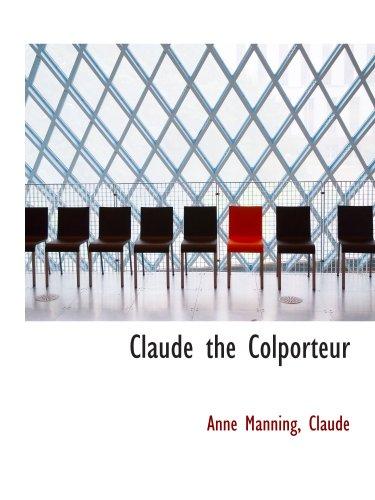 Claude the Colporteur