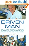 Driven Man: David Richards, Prodrive...