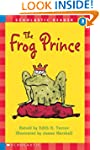 Scholastic Reader: The Frog Prince: L...