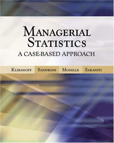Managerial Statistics: A Case-Based Approach (with CD-ROM...