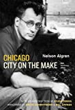 Chicago: City on the Make: Sixtieth Anniversary Edition (0226013863) by Algren, Nelson