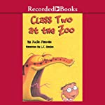 Class Two at the Zoo | Julia Jarman