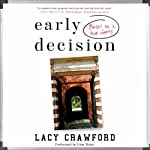 Early Decision: Based on a True Frenzy | Lacy Crawford