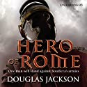 Hero of Rome Audiobook by Douglas Jackson Narrated by Cornelius Garrett