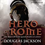 Hero of Rome | Douglas Jackson