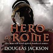 Hero of Rome | [Douglas Jackson]