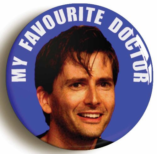 [My Favourite Doctor Who David Tennant Button Pin (Size 1inch Diameter)] (David Tennant Who Costume)